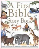 A First Bible Story Book, Mary Hoffman and Dorling Kindersley Publishing Staff, 0842336559