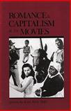 Romance and Capitalism at the Movies, Joan J. Hall, 0914086553