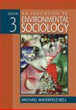 An Invitation to Environmental Sociology, Bell, Michael Mayerfeld, 1412956552