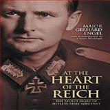 At the Heart of the Reich, Gerhard Engel, 1853676551