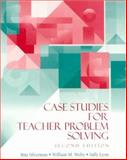Case Studies for Teacher Problem Solving, Silverman, Rita A. and Welty, William M., 0070576556