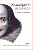 Shakespeare in Canada : A World Elsewhere?, , 0802036554