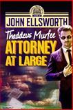Attorney at Large, John Ellsworth, 1500296554