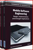 Handbook of Research on Mobile Software Engineering : Design Implementation and Emergent Applications (2 Volumes), Paulo Alencar, 1615206558