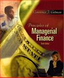 Principles of Managerial Finance, Lawrence J. Gitman, 0321266552