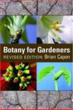 Botany for Gardeners, Brian Capon, 0881926558