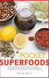 Pocket Superfoods, Seana Smith, 0897936558