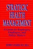 Strategic Health Management 9781555426552