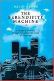 The Serendipity Machine, David Green, 186508655X