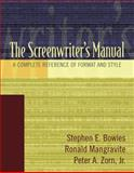The Screenwriter's Manual 1st Edition