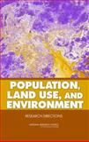 Population, Land Use, and Environment 9780309096553