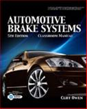 Automotive Brake Systems, Cliff Owen, 1435486552