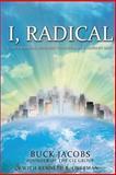 I, Radical, Buck Jacobs, 1502496550