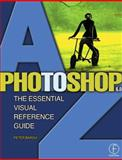 Photoshop 6. 0 A to Z, Bargh, Peter, 0240516559