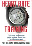 Heart Rate Training, Roy Benson and Declan Connolly, 0736086552