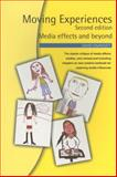Moving Experiences : Media Effects and Beyond, Gauntlett, David, 0861966554