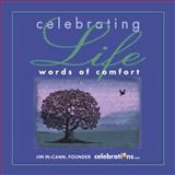 Celebrating Life, Jim McCann, 1449406556