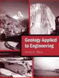 Geology Applied to Engineering, West, Terry R., 1577666550