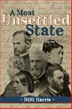 A Most Unsettled State, NiNi Harris, 1935806556