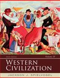 Western Civilization : Volume II: Since 1500, Spielvogel, Jackson J., 1285436555