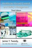 Healthcare Hazard Control and Safety Management, Third Edition 3rd Edition