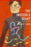The Invisible Heart, Nancy Folbre, 1565846559