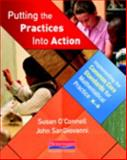 Putting the Practices into Action, Susan O'Connell and John SanGiovanni, 0325046557