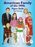 American Family of the 1990s Paper Dolls, Tom Tierney, 0486426556