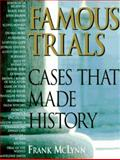 Famous Trials, Frank McLynn, 0895776553