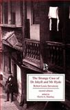 The Strange Case of Dr. Jekyll and Mr Hyde, Robert Louis Stevenson and Martin A. Danahay, 1551116553
