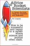 Advice to Rocket Scientists