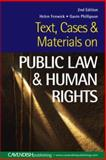 Text, Cases and Materials on Public Law and Human Rights, Helen Fenwick and Gavin Philipson, 1859416551