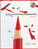 Developing Proofreading and Editing Skills, Sue C Camp, 0072976551