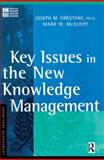 Key Issues in the New Knowledge Management, Firestone, Joseph M. and McElroy, Mark W., 0750676558