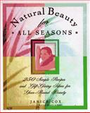Natural Beauty for All Seasons, Janice Cox, 0805046550