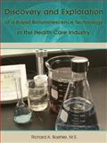 Discovery and Exploration of a Rapid Bioluminescence Technology in the Health Care Industry, Richard A. Boehler, 1434386554