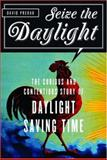 Seize the Daylight, David Prerau, 1560256559