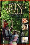 The Art of Living Well, Daniel Da Rosa, 1905006551