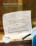Fundamentals of Management Value Pack (includes Study Guide and Self Assessment Library 3. 4), Robbins and Robbins, Stephen P., 0138156557
