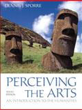 Perceiving the Arts : An Introduction to the Humanities, Sporre, Dennis J., 0205096557