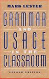 Grammar and Usage in the Classroom 9780205306558