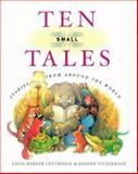 Ten Small Tales, Celia Barker Lottridge, 0888996551