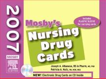 Nursing Drug Cards 2007, Albanese, Joseph A. and Nutz, Patricia, 0323036554