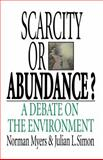 Scarcity or Abundance?, Norman Myers and Julian L. Simon, 0393336557