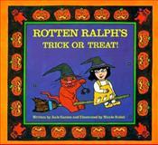 Rotten Ralph's Trick or Treat!, Jack Gantos, 0395486556