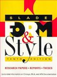 Form and Style Modern Language Association of America Update : Research Papers, Reports, Theses, Slade, Carole, 0395796555