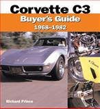 Corvette C3 Buyer's Guide 1968-1982, Richard Prince, 0760316554