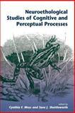 Neuroethological Studies of Cognitive and Perceptual Processes, Cynthia Moss, 0813326559