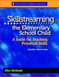 Skillstreaming the Elementary School Child, 3rd Edition