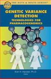 Genetic Variance Detection : Technologies for Pharmacogenomics, , 0974876550